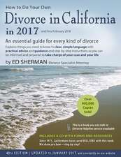 How to Do Your Own Divorce in California in 2017: An Essential Guide for Every Kind of Divorce