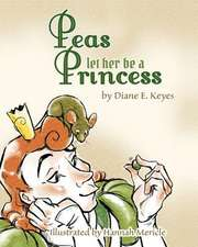 Peas Let Her Be a Princess