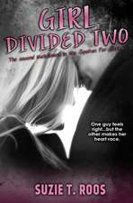 Girl Divided Two