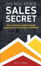 The Real Estate Sales Secret