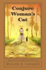Conjure Woman's Cat