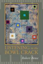 Listening to the Bowl Crack