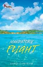 Mandatory Flight