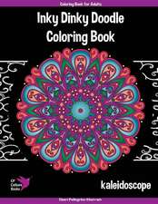 Inky Dinky Doodle Coloring Book - Kaleidoscope - Coloring Book for Adults & Kids!