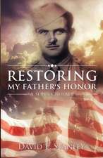 Restoring My Father's Honor