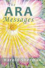 The Ara Messages