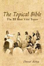 The Topical Bible