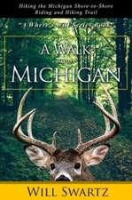 A Walk Across Michigan