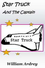 Star Truck and the Captain