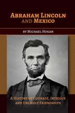 Abraham Lincoln and Mexico