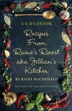Recipes from Raine's Roost Aka Jillian's Kitchen