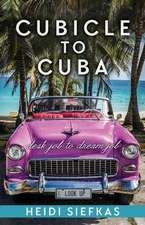 Cubicle to Cuba