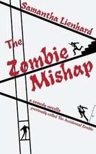 The Zombie Mishap