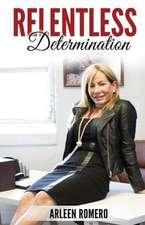 Relentless Determination