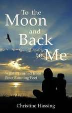 To the Moon and Back...to Me