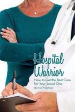 Hospital Warrior