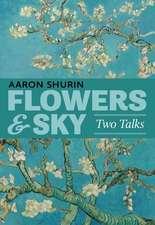 Flowers & Sky: Two Talks