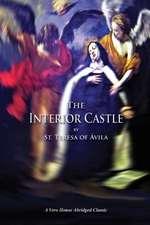The Interior Castle (a Vero House Abridged Classic)