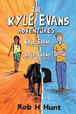 The Kyle Evans Adventures