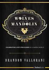 The Wolves and the Mandolin