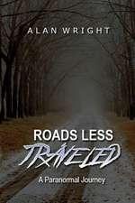 Roads Less Traveled
