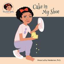 Cake in My Shoe