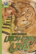 Leech Girl Lives