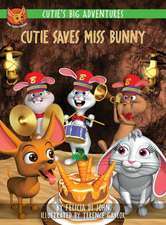 Cutie's Big Adventures - Cutie Saves Miss Bunny