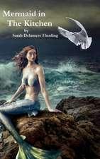 Mermaid In The Kitchen ~ Chasing Rainbows