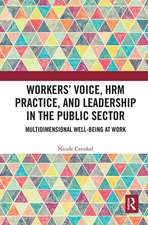 Workers' Voice, HRM Practice, and Leadership in the Public Sector