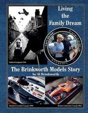 Living the Family Dream - The Brinkworth Models Story