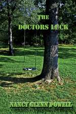 Doctor's Luck