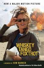Whiskey Tango Foxtrot:  Strange Days in Afghanistan and Pakistan