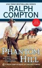 Phantom Hill: A Ralph Compton Novel