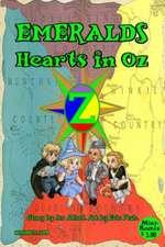 Emeralds:  Hearts in Oz