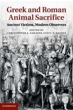 Greek and Roman Animal Sacrifice: Ancient Victims, Modern Observers