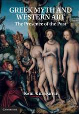 Greek Myth and Western Art: The Presence of the Past