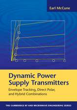 Dynamic Power Supply Transmitters: Envelope Tracking, Direct Polar, and Hybrid Combinations