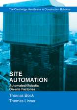 Site Automation: Automated/Robotic On-Site Factories