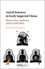 Astral Sciences in Early Imperial China