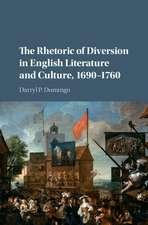 The Rhetoric of Diversion in English Literature and Culture, 1690–1760