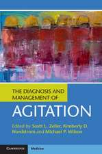 The Diagnosis and Management of Agitation