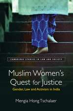 Muslim Women's Quest for Justice: Gender, Law and Activism in India