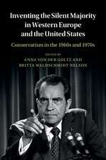 Inventing the Silent Majority in Western Europe and the United States: Conservatism in the 1960s and 1970s