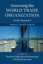 Assessing the World Trade Organization