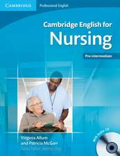 Cambridge English for Nursing Pre-intermediate Student's Book with Audio CDs (2) and Glossary Polish Edition