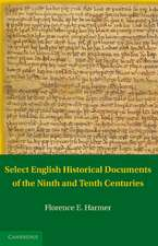 Select English Historical Documents of the Ninth and Tenth Centuries