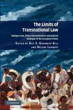 The Limits of Transnational Law: Refugee Law, Policy Harmonization and Judicial Dialogue in the European Union