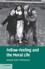 Fellow-Feeling and the Moral Life