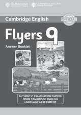 Cambridge English Young Learners 9 Flyers Answer Booklet: Authentic Examination Papers from Cambridge English Language Assessment